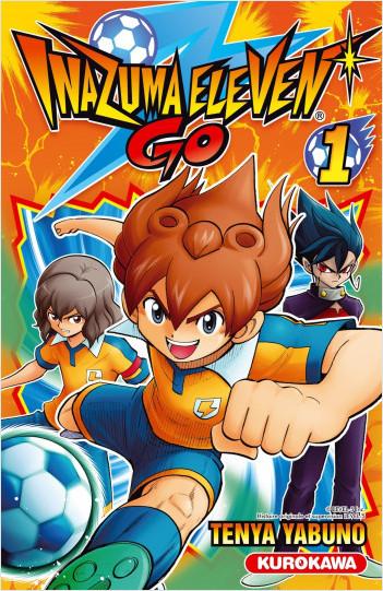 Inazuma Eleven Go ! - tome 01