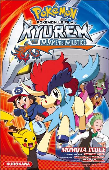 Pokémon - Le Film : Kyurem vs la lame de la justice