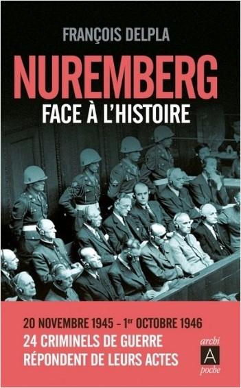 Nuremberg face à l'Histoire