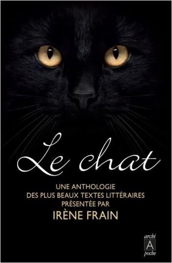 Le chat - Une anthologie des plus beaux textes littéraires