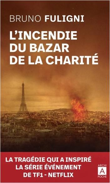 L'incendie du bazar de la charité