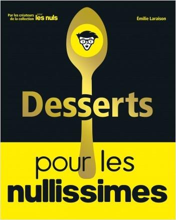 Desserts pour les Nullissimes