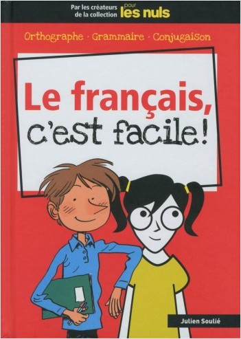 Le français, c'est facile ! pour les Nuls