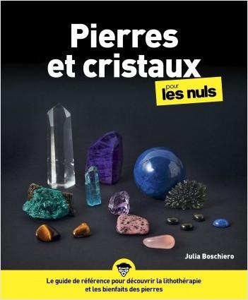 Pierres et cristaux pour les Nuls