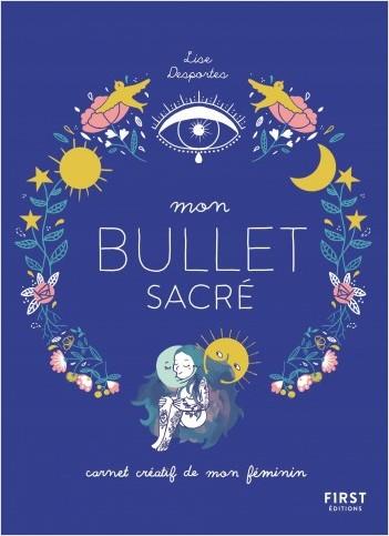 Mon bullet sacré - journal créatif du féminin