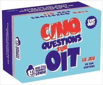 Les petits jeux d'apéro - 5 Questions sur Oit