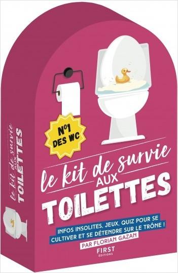 Le kit de survie aux toilettes, 4e édition - Infos insolites, jeux, quiz pour se cultiver et se détendre sur le trône !