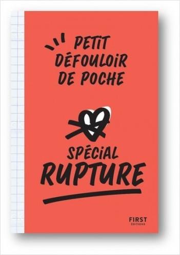 Petit défouloir de poche - spécial rupture : un livre à saccager et gribouiller pour vous défouler et oublier définitivement votre ex !