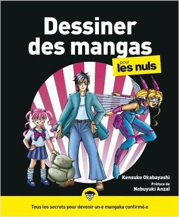 Dessiner des mangas pour les Nuls, 2e éd.