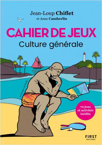Cahier de jeux spécial culture générale - 75 jeux et activités inédits