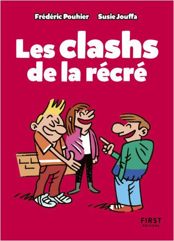 Le Petit Livre - Les clashs de la récré