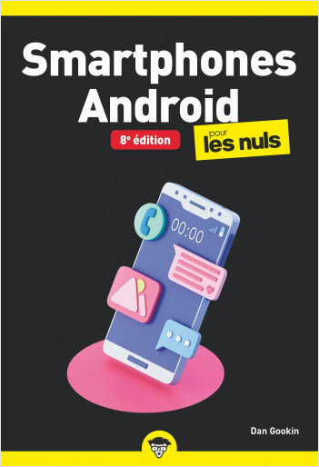Smartphones Android, poche, 8e éd