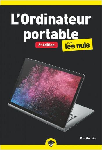 L'Ordinateur portable pour les Nuls, poche, 6e éd