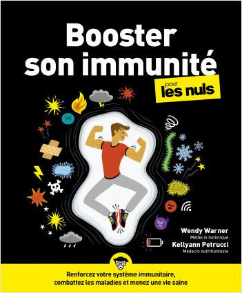 Booster son immunité pour les Nuls, grand format