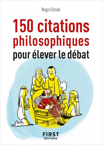 Petit Livre de - 150 citations philosophiques pour élever le débat