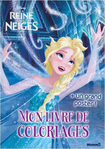 Disney - La Reine des Neiges - Mon livre de coloriages + un grand poster