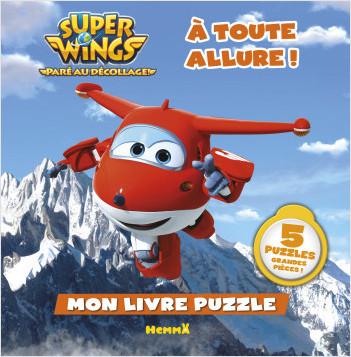 Super Wings - Mon livre puzzle - À toute allure !