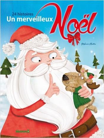 Un merveilleux Noël - 24 histoires