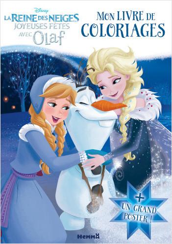 Disney La Reine des Neiges - Joyeuses Fêtes avec Olaf - Mon livre de coloriages + un grand poster