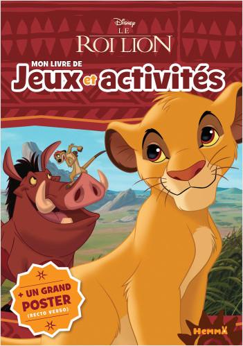 Disney Le Roi Lion - Mon livre de jeux et activités + un grand poster (Simba)