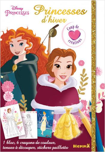 Disney Princesses - Princesses d'hiver - Coup de coeur créations - Kit mode avec coloriage et stickers - Dès 5 ans