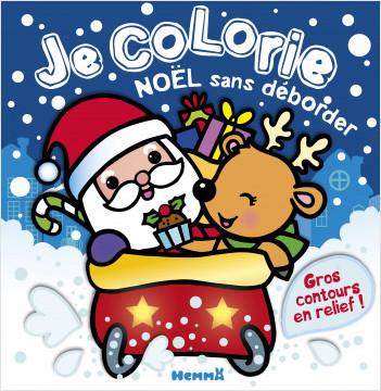 Je colorie Noël sans déborder (Père Noël et renne dans traineau)