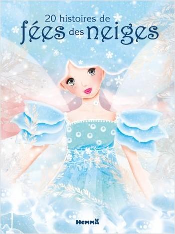20 histoires de fées des neiges (Fée ailes rosées)