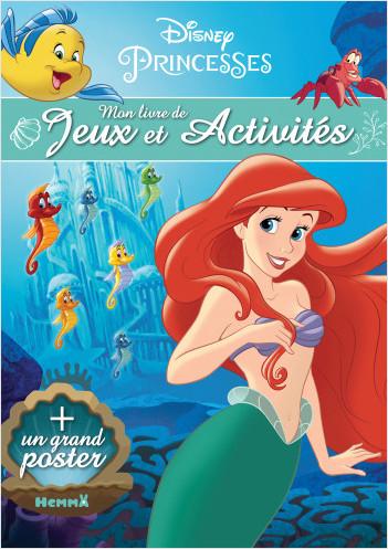 Disney Princesses - Mon livre de jeux et activités + un grand poster (Ariel)
