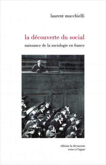 La découverte du social