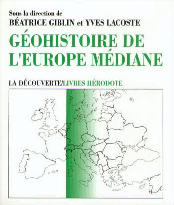 Géohistoire de l'Europe médiane