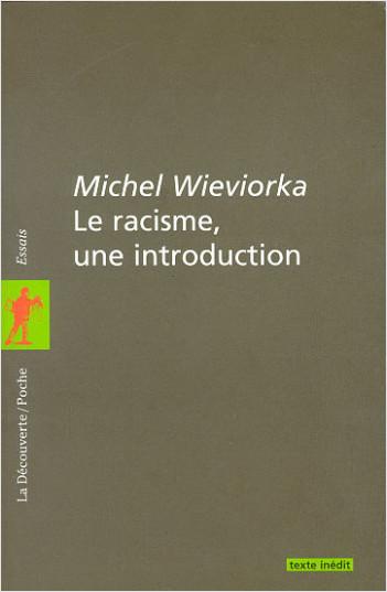 Le racisme, une introduction