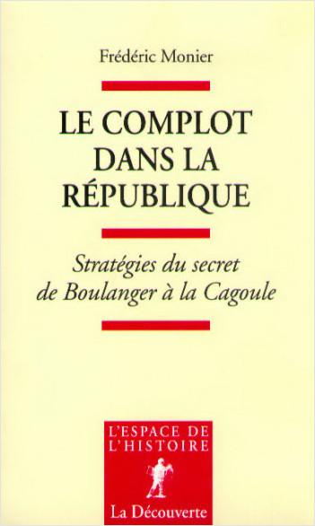 Le complot dans la République