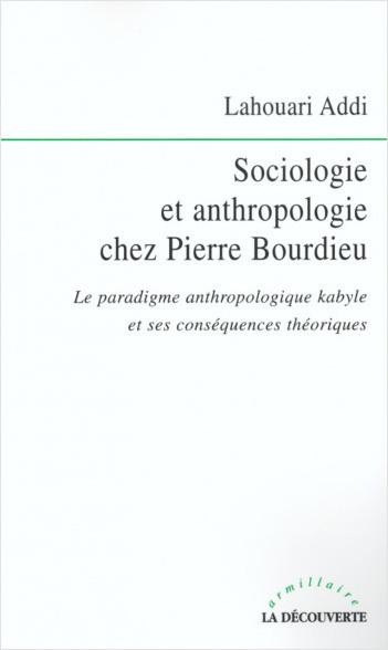 Sociologie et anthropologie chez Pierre Bourdieu