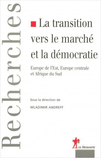 La transition vers le marché et la démocratie