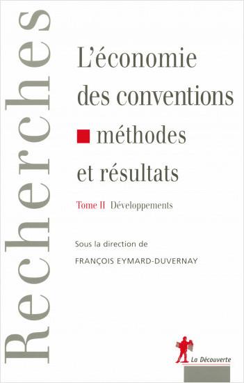 L'économie des conventions, méthodes et résultats