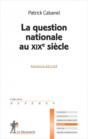 La question nationale au XIXe siecle