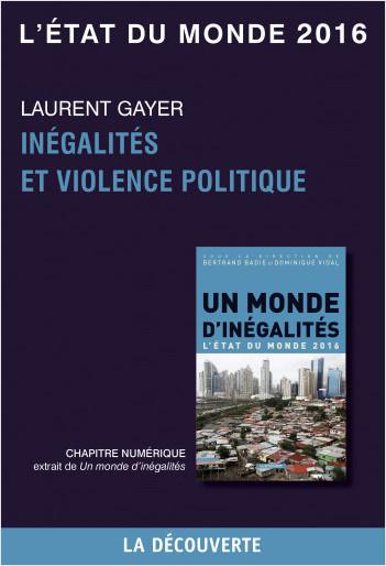 Chapitre L'état du monde 2016 - Inégalités et violence politique