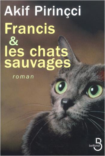 Francis et les chats sauvages
