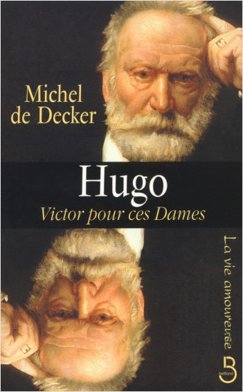 Hugo, Victor pour ces dames