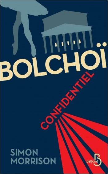 Bolchoï confidentiel