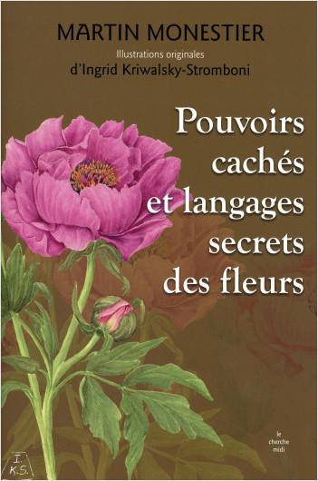 Pouvoirs cachés et langages secrets des fleurs