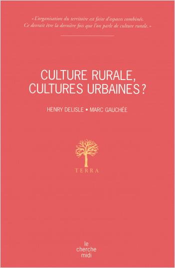 Culture rurale, cultures urbaines ?