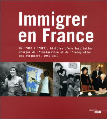 Immigrer en France