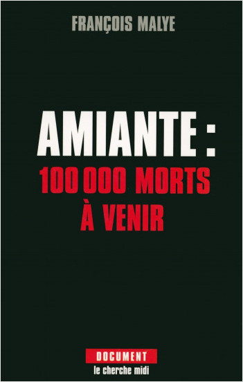 Amiante : 100 000 morts à venir