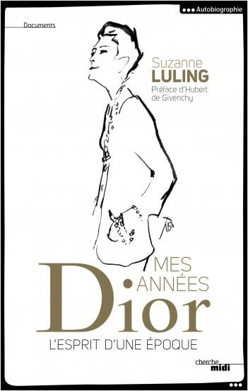 Mes années Dior