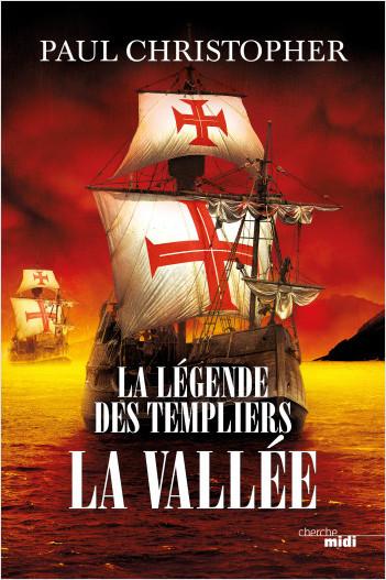 La Légende des Templiers - La Vallée