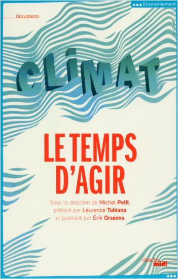 Climat, le temps d'agir
