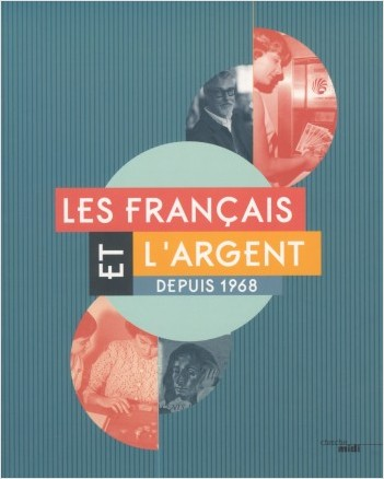 Les Français et l'argent depuis 1968