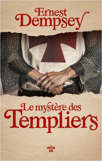 Le Mystère des Templiers