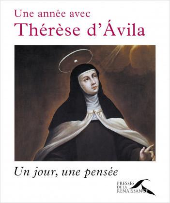 Une année avec Thérèse d'Ávila